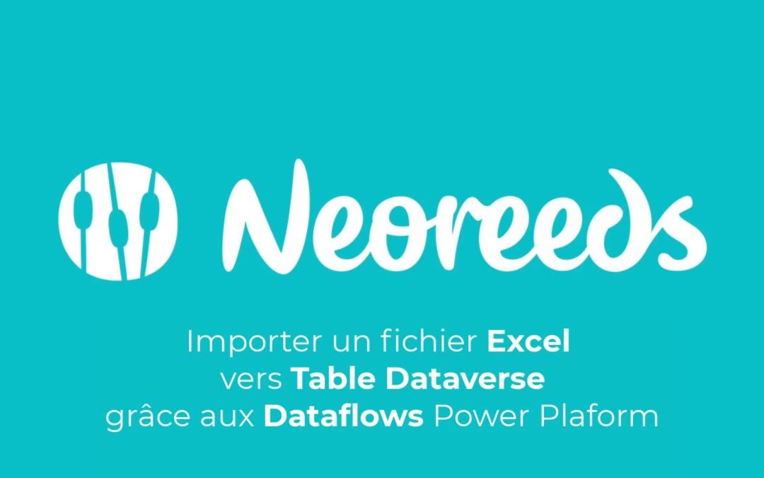 ▶ Importer un fichier Excel vers Table Dataverse grâce aux Dataflows Power Platform
